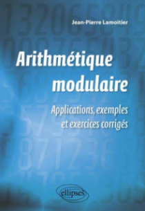 Arithmétique modulaire et applications