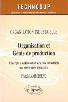 Organisation et génie de production - Organisation industrielle - Niveau B