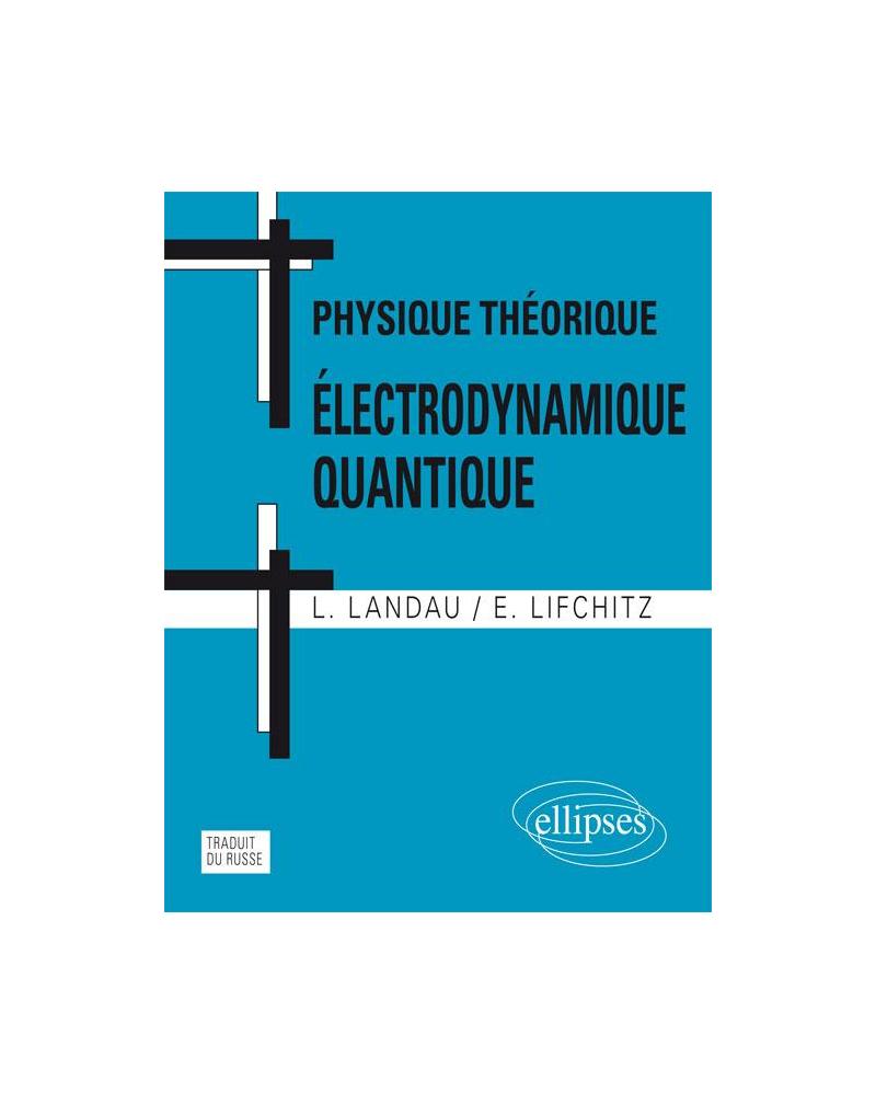 Physique théorique - Electrodynamique quantique