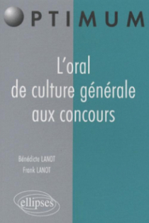 L'oral de culture générale aux concours