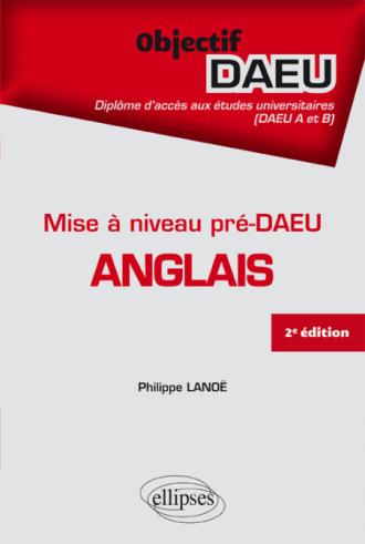 Mise à niveau Pré DAEU Anglais (DAEU A et  B) - 2e édition