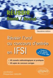 Réussir l'oral au concours d'entrée en IFSI (Nouveau concours) - 2e édition