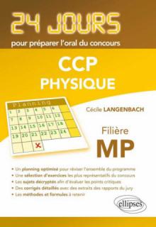 Physique 24 jours pour préparer l`oral du concours CCP - Filière MP