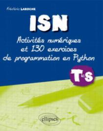 ISN terminale S : activités et 130 exercices de programmation en Python