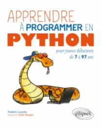 Apprendre à programmer en Python pour jeunes débubants de 7 à 97 ans