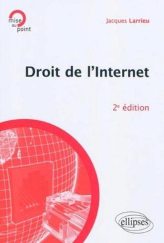 Droit de l'Internet - 2e édition