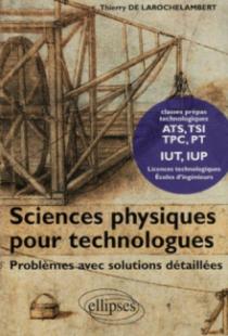 Sciences physiques pour technologues, Problèmes avec solutions détaillées