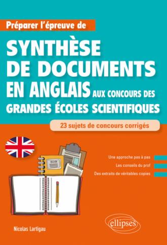 Anglais. Préparer l'épreuve de synthèse de documents aux concours des Grandes Écoles scientifiques
