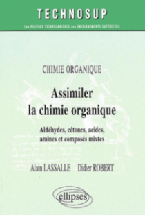 Assimiler la chimie organique - Niveau A