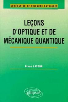 Leçons d'optique et de mécanique quantique (Agrégation de sciences physiques)