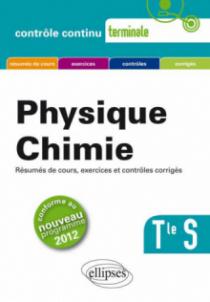 Physique-Chimie - Terminale S conforme au nouveau programme 2012