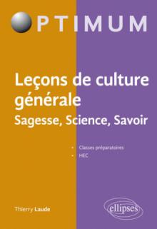 Leçons de culture générale, Sagesse, Science, Savoir