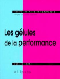 gélules de la performance (Les)