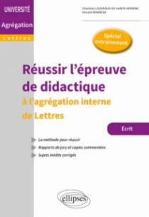 Réussir l'épreuve de didactique - L'agrégation interne de Lettres