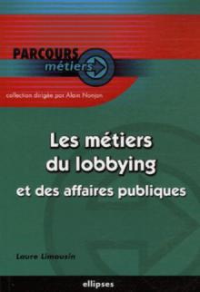 Les métiers du lobbying et des affaires publiques