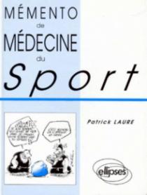 Mémento de Médecine du Sport