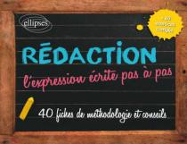 Rédaction - L'expression écrite pas à pas