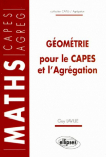Géométrie pour le CAPES et l'Agrégation