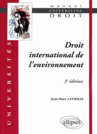 Droit international de l'environnement - 3e édition