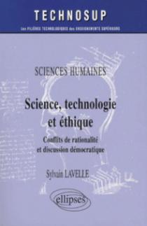 Sciences humaines, Science, technologie et éthique, Conflits de rationalité et discussion démocratique - Niveau B