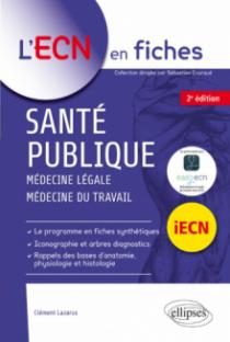 Santé publique - médecine légale - médecine du travail - 2e édition