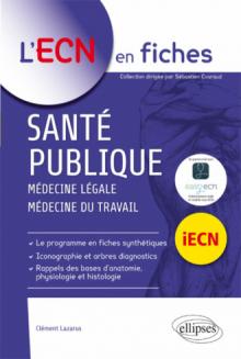 Santé publique (médecine légale, médecine du travail)