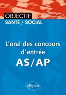 L'oral des concours d'entrée AS/AP