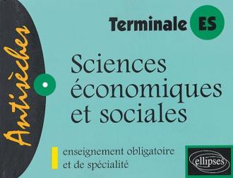 Sciences économiques et sociales, Enseignement obligatoire et de spécialité - Terminale ES