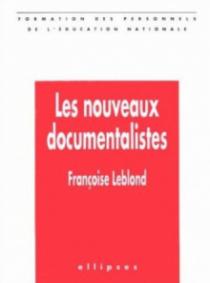 nouveaux documentalistes (Les)