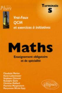 Mathématiques - Terminale S  - Enseignement obligatoire et de spécialité