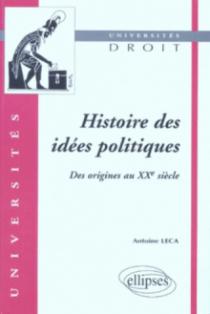 Histoire des idées politiques (des origines au XXe siècle)