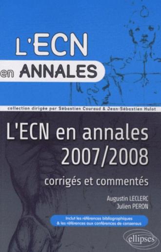 Annales 2007 et 2008 de l'ECN. Corrigés commentés