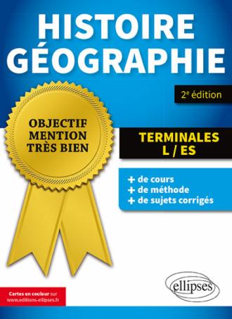 Histoire-Géographie Terminale L et ES - 2e édition