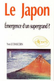 Le Japon - Émergence d'un supergrand ?