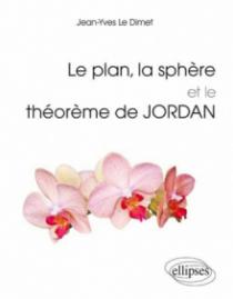 Le plan, la sphère et le théorème de Jordan