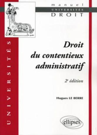Droit du contentieux administratif - 2e édition