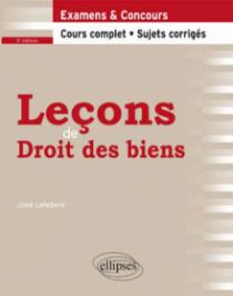Leçons de Droit des biens. Cours complet et sujets corrigés. 2e édition