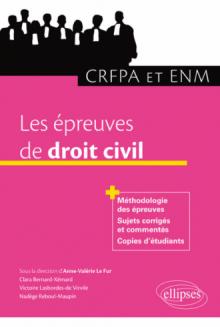 Les épreuves de droit civil au CRFPA et à l'ENM