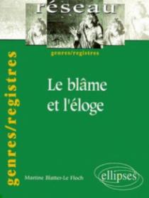 Le blâme et l'éloge