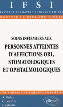 Soins infirmiers aux personnes atteintes d'affections ORL, stomatologiques et ophtalmologiques - n°20