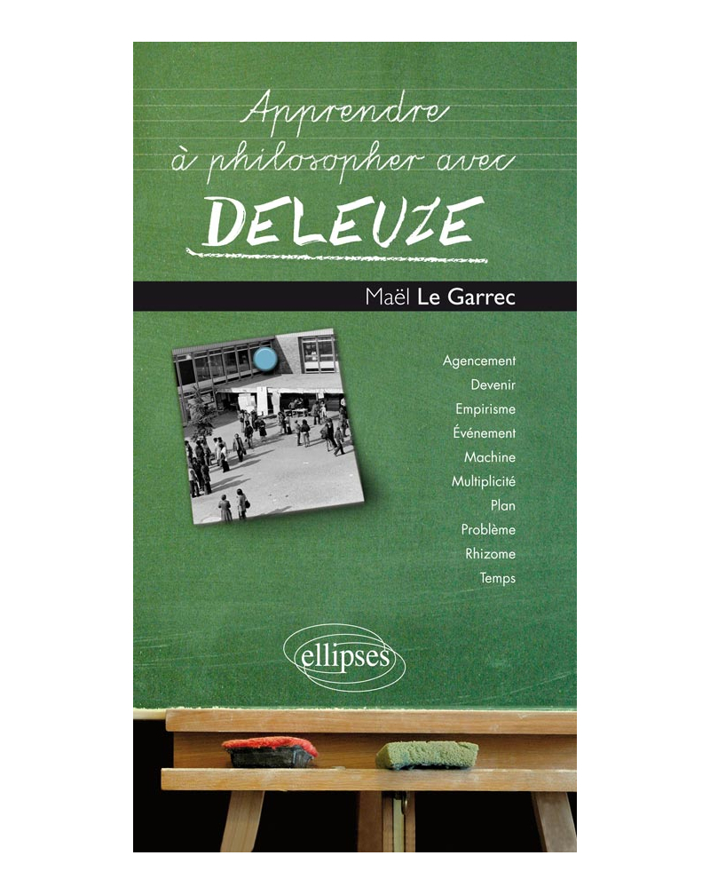 Apprendre à philosopher avec Deleuze