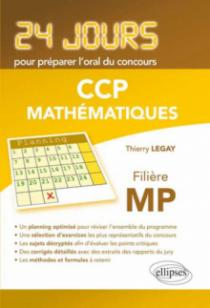Mathématiques 24 jours pour préparer l'oral du concours CCP - Filière MP