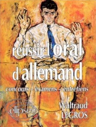 Réussir l'oral d'allemand