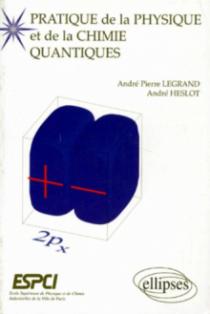 Pratique de la Physique et de la Chimie Quantiques (ESCPI)