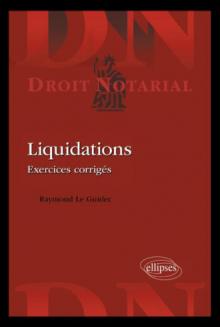 Liquidations. Exercices corrigés