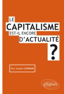 Le capitalisme est-il encore d'actualité ?