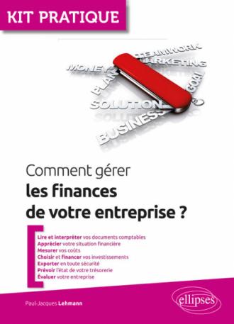 Comment gérer les finances de votre entreprise?