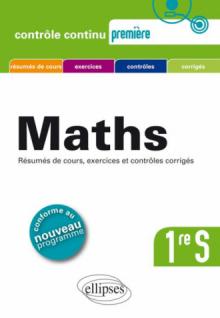 Mathématiques Première S - conforme au nouveau programme 2011