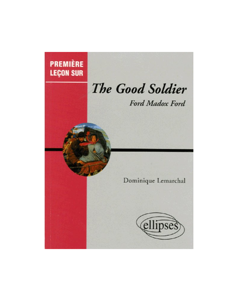 Ford Madox Ford, The Good Soldier