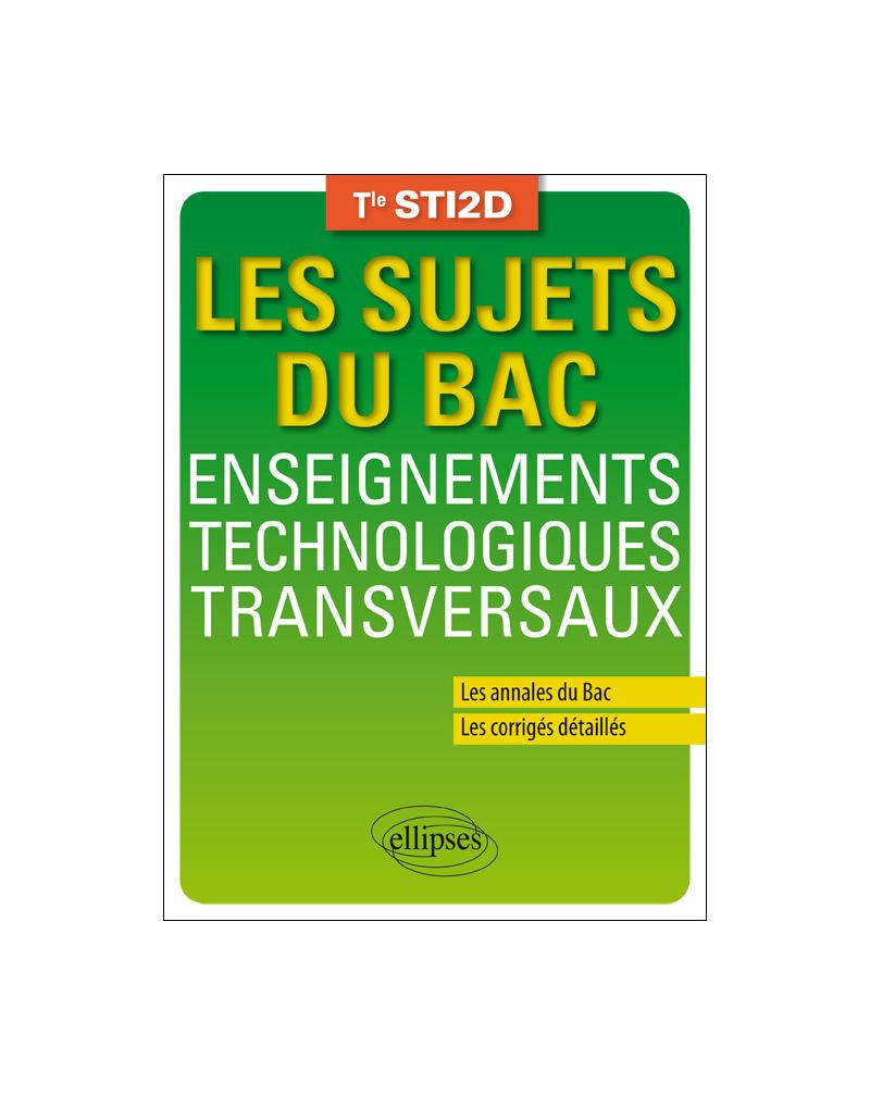 Enseignements technologiques transversaux - Terminale STI2D - Annales corrigés